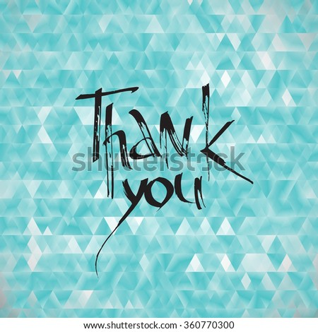 Vector card with ink inscription thank you. Set of thank you card. Ink lettering with thank you note. Hand written unique thanksgiving card. - stock vector