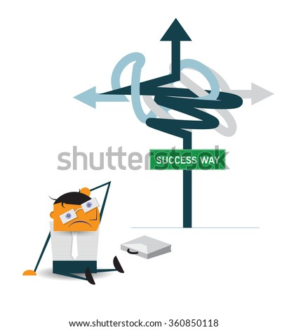 Vector cartoon, Confused businessman sitting on the floor in front of sign and thinking of choice for Choosing the right strategic path direct to succeed way. Business choice, Decision concept.  - stock vector