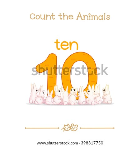 """vector cartoon illustration for ten,10 learn counting with series of """"Count the Animals"""". Baby shower. School manual for teachers. Symbol and designation. Clipart isolated on white background. EPS 10 - stock vector"""