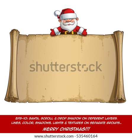 Vector Cartoon illustration of a happy smiling Santa Claus Celebrating Christmas and showing at a blank aged scroll. All elements neatly on well-defined Layers and groups