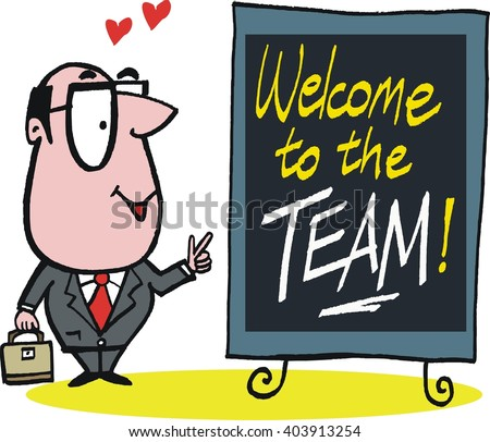 Vector cartoon of smiling business executive with Welcome to the team sign. - stock vector