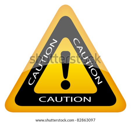 Vector caution sign, eps10 illustration - stock vector