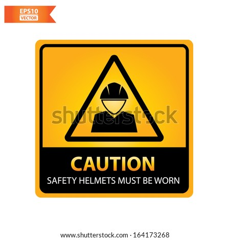 Vector: Caution with safety helmets must be worn text and sign isolated no white background. Eps10. - stock vector