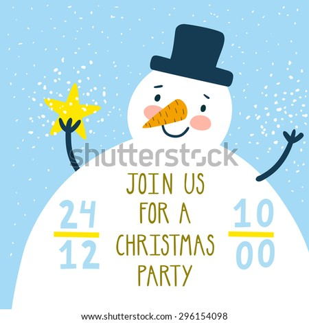 "Vector christmas card with cute snowman and star in his hand. Holiday invitation template with funny cartoon character and text ""Join us for a Christmas party"". Beautiful winter background. - stock vector"