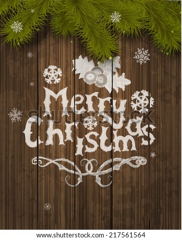 Vector Christmas greeting card - holidays lettering on a wooden texture background, vector. - stock vector