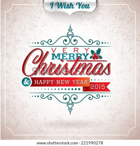 Vector Christmas illustration with typographic design on grunge background. EPS 10 illustration. - stock vector