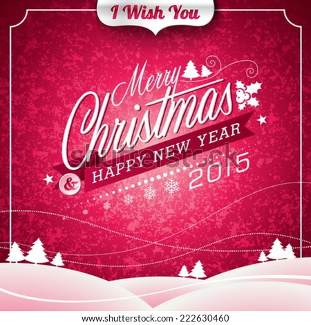 Vector Christmas illustration with typographic design on landscape background. EPS 10 illustration. - stock vector