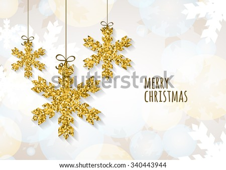 Vector Christmas or New Year greeting card template with golden glitter snowflakes. Abstract holiday illustration. Winter snow, glowing background. Holiday decoration, toys and baubles. - stock vector