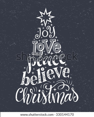 Vector Christmas tree of holidays lettering on texture background. Joy, love, peace, believe Christmas text for invitation and greeting card, prints and posters. Hand drawn vintage christmas  - stock vector