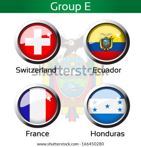 Vector circle metalic flags - football Brazil, group E - Switzerland, Ecuador, France, Honduras - drawing including all details - stock vector