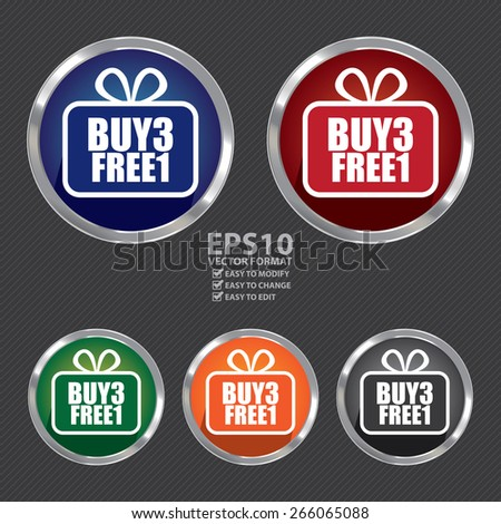 Vector : Circle Metallic Buy3 Free1 Label, Sticker, Banner, Sign or Icon - stock vector