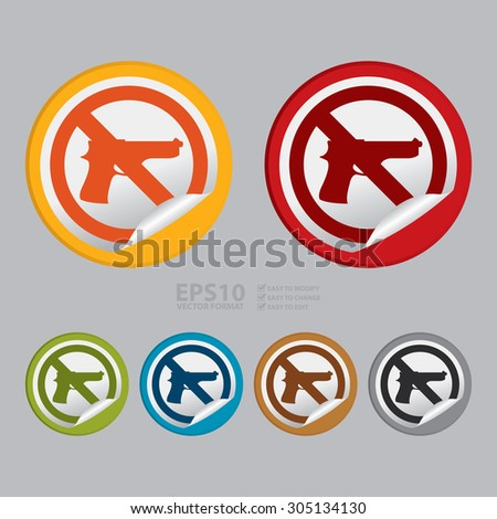 Vector : Circle No Gun Prohibited Sign Infographics , Sticker, Icon or Label  - stock vector
