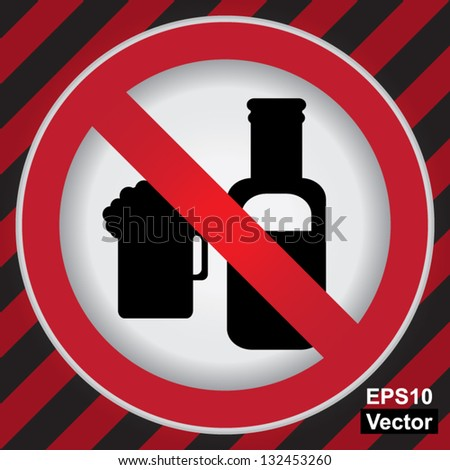 Vector : Circle Prohibited Sign For No Alcohol Sign in Caution Zone Dark and Red Background - stock vector