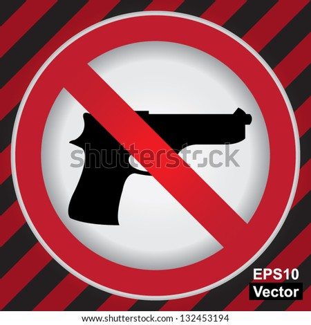 Vector : Circle Prohibited Sign For Stop Violence Or No Gun Sign in Caution Zone Dark and Red Background - stock vector