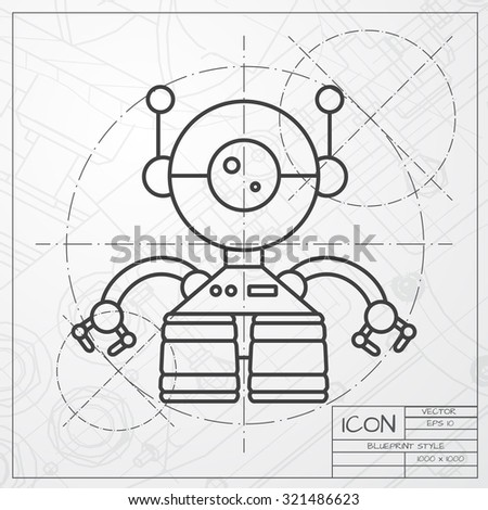 Vector classic blueprint retro robot toy vectores en stock 321486623 vector classic blueprint of retro robot toy icon on engineer and architect background malvernweather Images