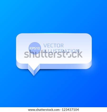 Vector clean 3d speech bubble - stock vector
