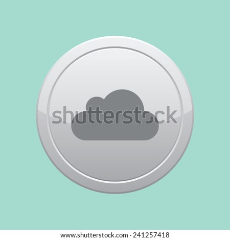 Vector cloud icon. Gray round button. - stock vector
