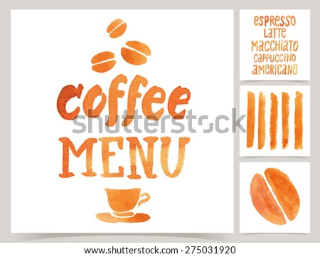 Vector collection of coffee cards template. Watercolor objects and patterns, calligraphic phrase for your design. Coffee menu, posters or postcards. - stock vector