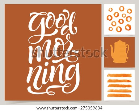 """Vector collection of four cards template. Set of coffee pot and other elements. Watercolor objects and patterns, calligraphic phrase for your design. """"Good morning"""" poster or postcard. - stock vector"""