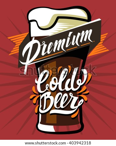 vector color poster of cold beer with lettering - stock vector