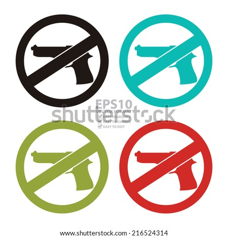 Vector : Colorful Circle No Gun Prohibited Sign, Icon or Label Isolate on White Background  - stock vector