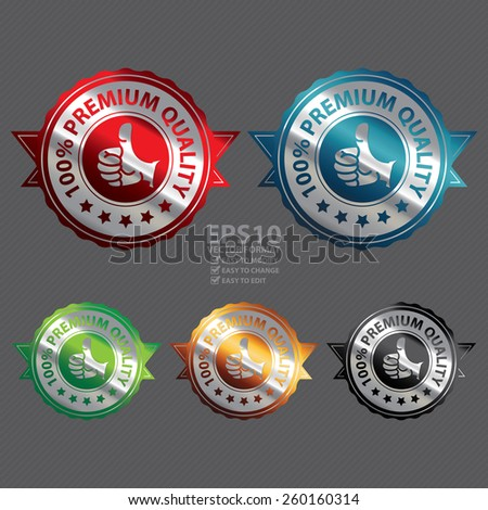 Vector : Colorful Metallic 100% Premium Quality Ribbon, Badge, Icon, Sticker, Banner, Tag, Sign or Label - stock vector