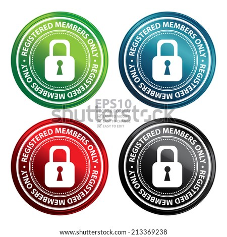 Vector : Colorful Metallic Style Registered Members Only Icon, Badge, Label or Sticker for Business or Security Concept Isolated on White Background  - stock vector