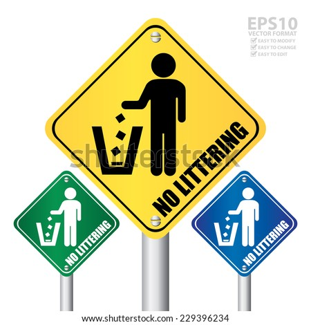 Vector : Colorful No Littering Road Sign or Street Sign Isolated on White Background  - stock vector