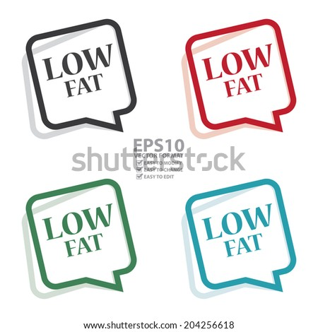 Vector : Colorful Speech Bubble Low Fat Icon, Sticker or Label Isolated on White Background  - stock vector