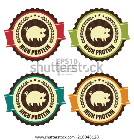 Vector : Colorful Vintage High Protein Icon, Badge, Sticker or Label Isolated on White Background  - stock vector