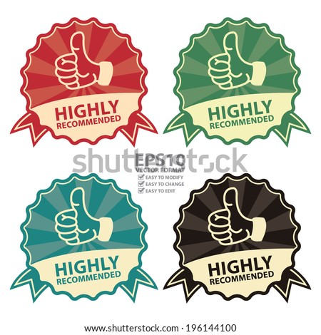 Vector : Colorful Vintage Style Highly Recommended Badge, Icon, Label or Sticker Isolated on White Background - stock vector