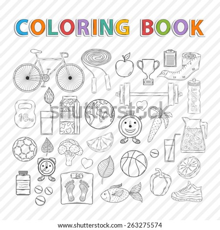 Vector coloring book.Hand drawn Icon set with various healthy lifestyle elements,bicycle,carrot, orange,grapefruit,juice,milk,sports,apple,pepper,jump rope,sneakers,fish,vitamins,measuring tape,cup - stock vector