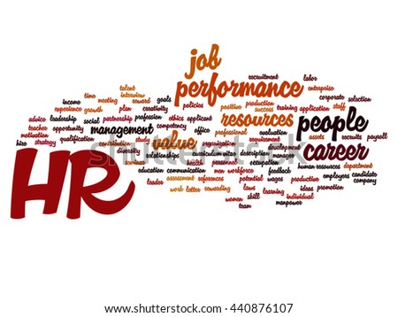Vector concept conceptual hr or human resources management abstract word cloud isolated on background, metaphor to workplace, development, career, success, hiring, competence, goal, corporate or job
