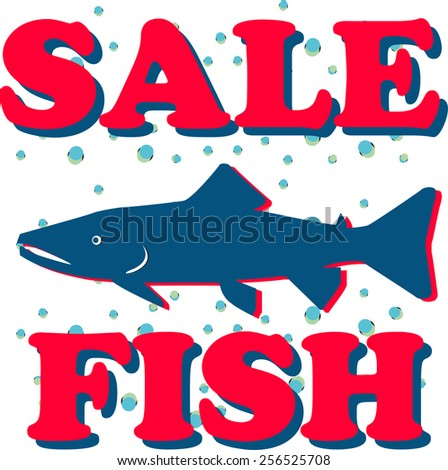 Vector concept design sale fish for banner, sticker and shopping - stock vector