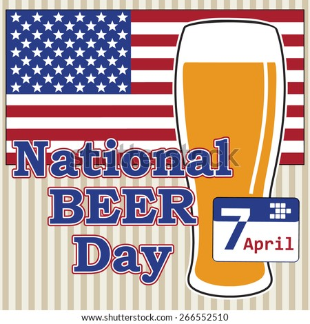 vector concept for national beer day in usa 7 april with beer glass on background flag of america - stock vector