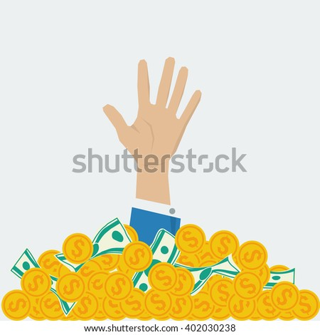 Vector concept of big money. Businessman hand out of money pile. Too mach money - more problems. Financial success - stock vector