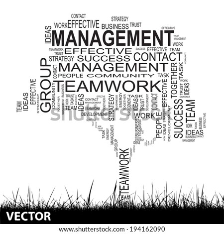 Vector concept or conceptual black text word cloud isolated on black grass background, metaphor for business, team, teamwork, management, effective, success, communication, company, group or symbol - stock vector