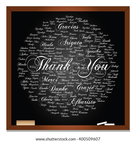 Vector concept or conceptual blackboard thank you word cloud, different languages or multilingual for education or thanksgiving day, metaphor to appreciation, multicultural, friendship, tourism travel
