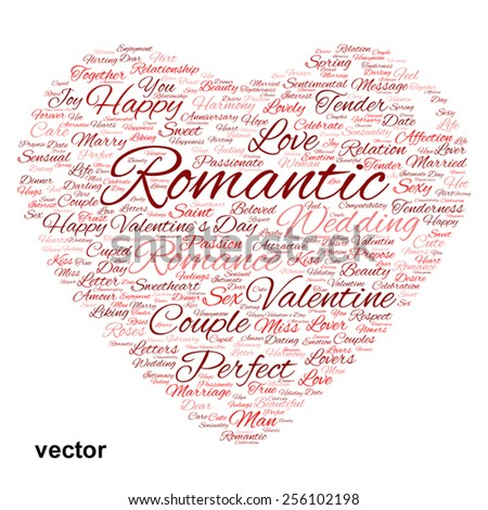 Vector concept or conceptual red wordcloud text in shape of heart symbol isolated on white background, metaphor to love, romance, passion, romantic, emotion, marriage, valentine, desire or affection - stock vector