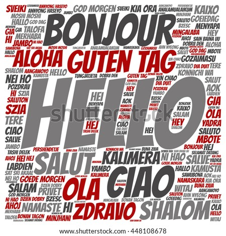 Vector concept or conceptual square hello or greeting international word cloud in different languages or multilingual, metaphor to world, foreign, worldwide, travel, translate, vacation or tourism
