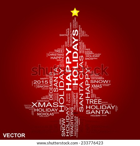 Vector Concept Or Conceptual White Christmas Tree On A Red Background Made  Of Text Or Words