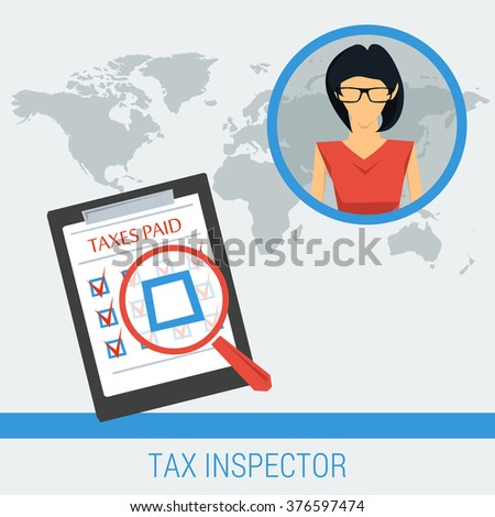 Vector concept work of tax inspector finding unpaid taxes. Woman and list of taxes on global world map background. Flat style. Web infographics - stock vector