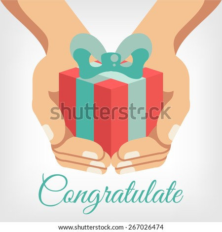 Vector congratulation flat illustration with gift box in hands - stock vector