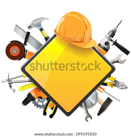Vector Construction Sign with Tools - stock vector