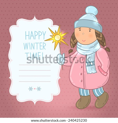 "Vector cute girl in winter clothing with a star. Children dressed warmly. Background with teenager. Frame with words ""Happy winter time"". Festive brown wallpaper for invitations, greetings.  - stock vector"