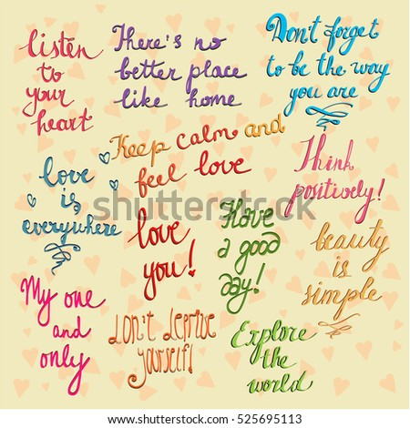 Vector Cute Set Of The Warmest And Most Positive Phrases Written In Different  Styles. Design