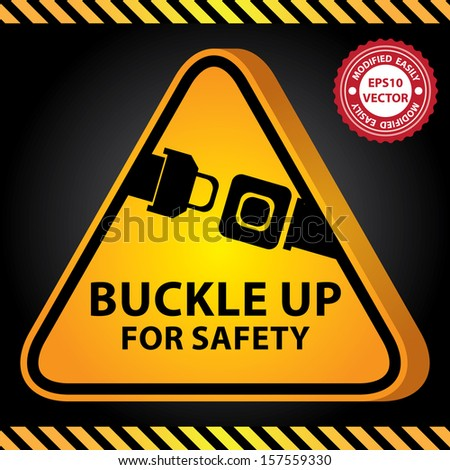 Vector : 3D Yellow Glossy Style Triangle Caution Plate For Safety Present By Buckle Up For Safety With Seat Belt or Safety Belt Sign in Dark Background  - stock vector