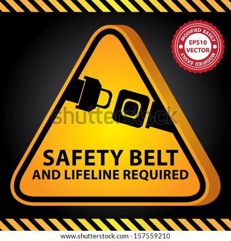 Vector : 3D Yellow Glossy Style Triangle Caution Plate For Safety Present By Safety Belt And Lifeline Required With Seat Belt or Safety Belt Sign in Dark Background  - stock vector