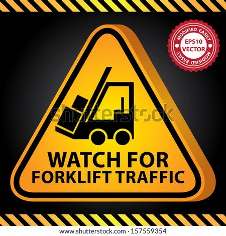 Vector : 3D Yellow Glossy Style Triangle Caution Plate For Safety Present By Watch For Forklift Traffic With Forklift Truck Sign in Dark Background  - stock vector