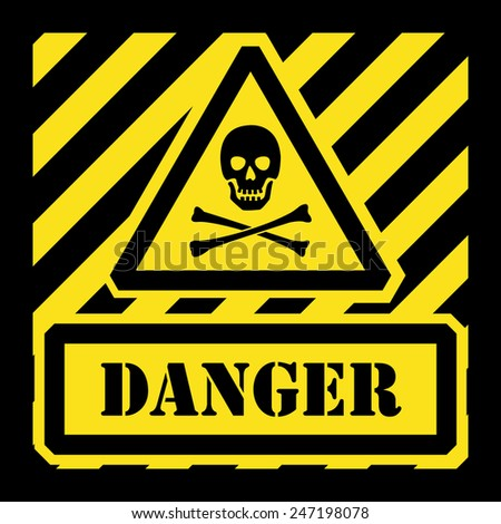 Vector danger sign yellow and black - stock vector